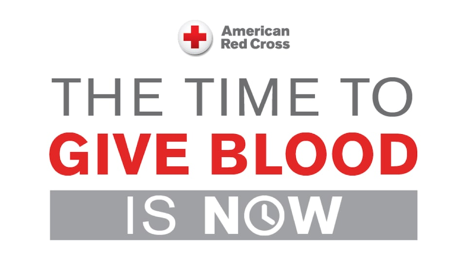 American Red Cross: The Time to Give Blood is Now