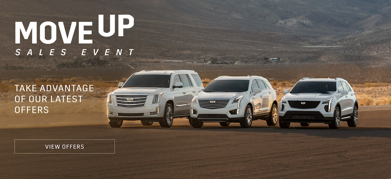 Cadillac Move Up Sales Event: Take Advantage of Our Latest Offers
