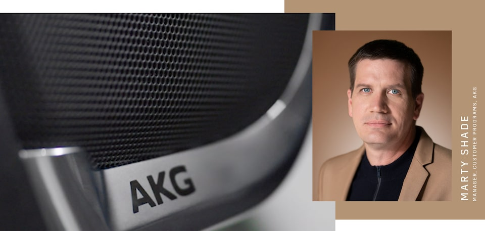 Escalade Makers: Marty Shade, Manager of Customer Programs at AKG